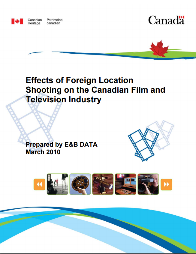 Effects of Foreign Location Shooting on the Canadian Film and Television Industry